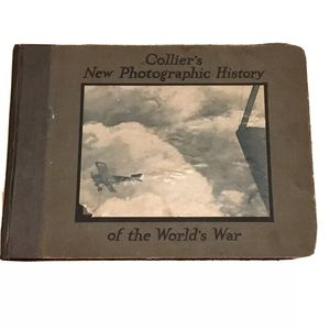 Collier's 1918 New Photographic History Worlds War